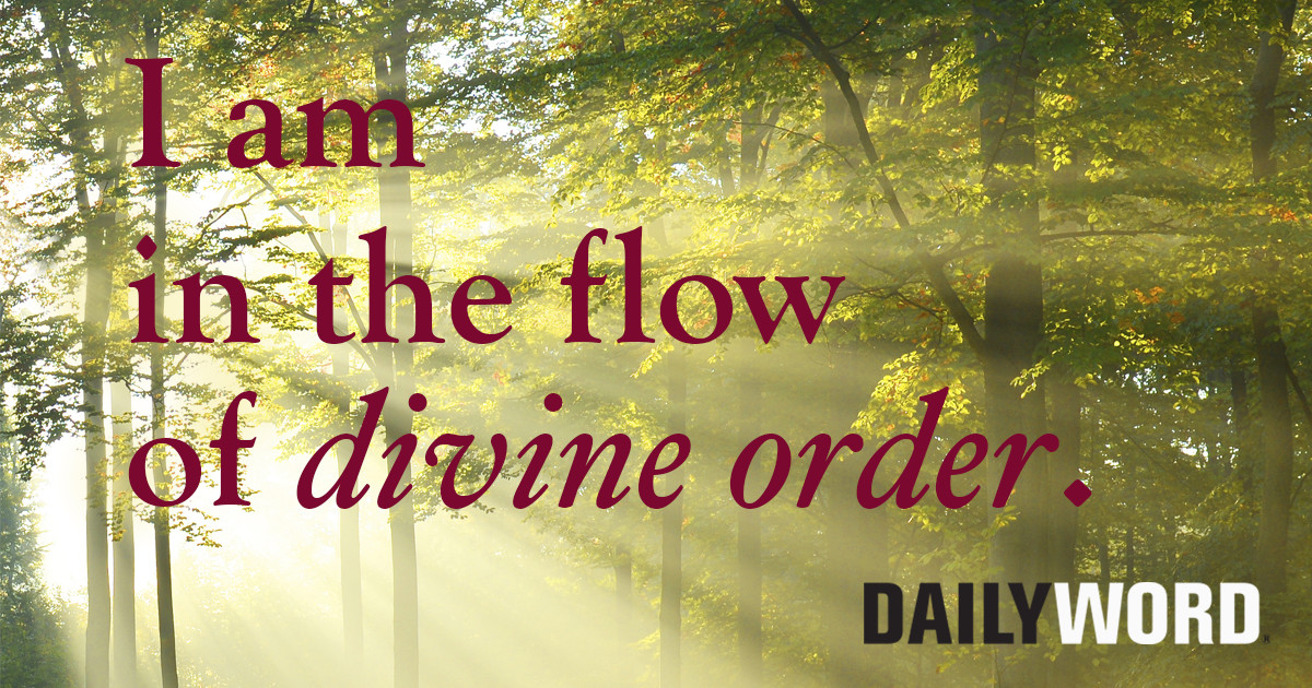 I am in the flow of divine order
