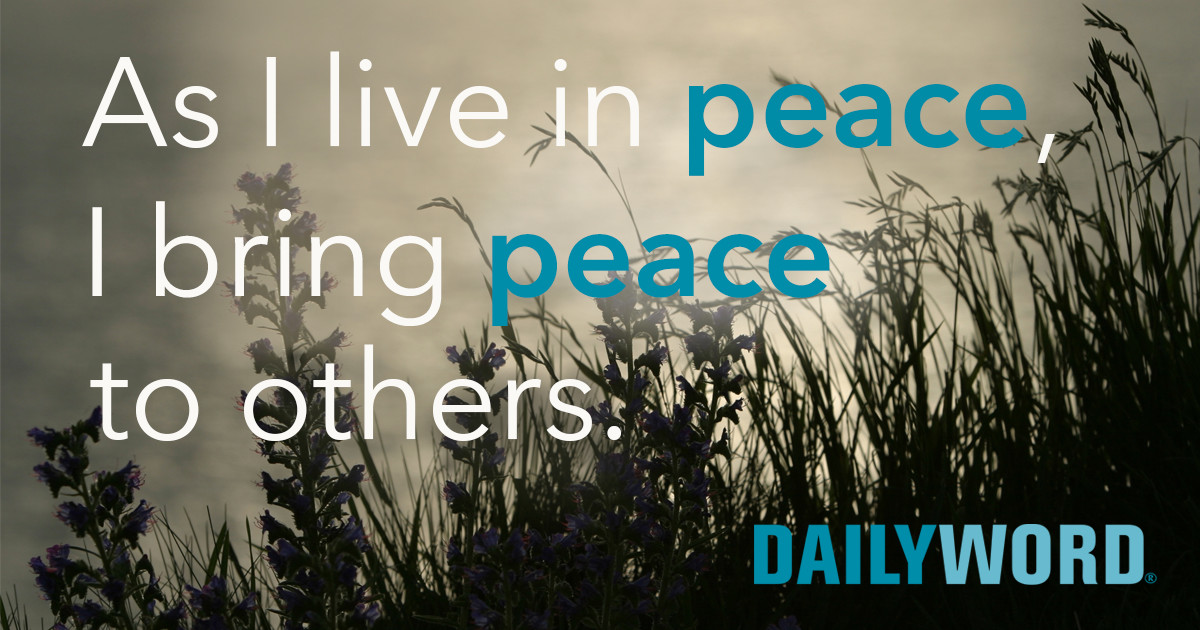 As I live in peace I bring peace to others