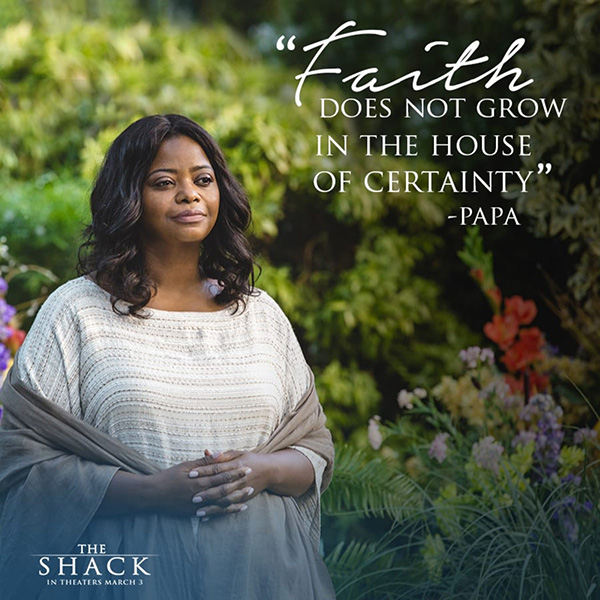 Quotes From The Shack Movie: Daily Word Q&A With Wm. Paul Young, Author Of The Shack