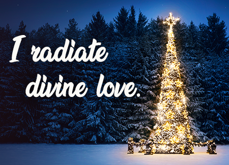 I radiate divine love.