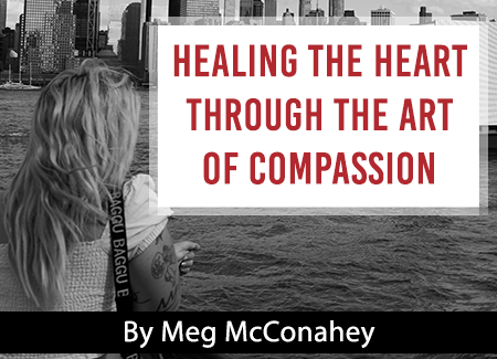 Healing the heart through the art of compassion