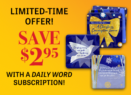Limited-Time Offer! Save $2.95 with a Daily Word Subscription!