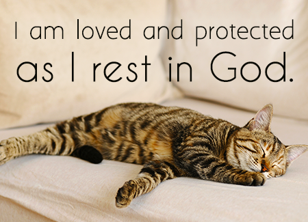 I am loved and protected as I rest in God.