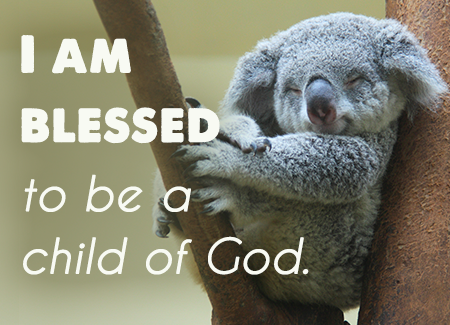 I am blessed to be a child of God