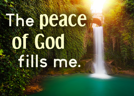 The peace of God fills me.