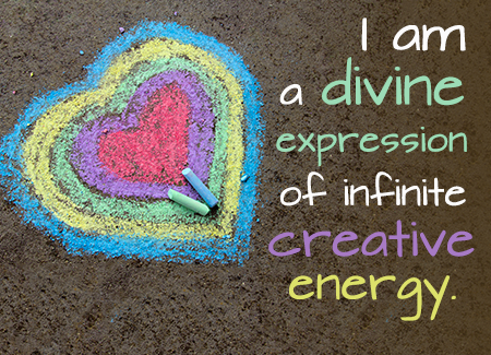 I am a divine expression of infinite creative energy.