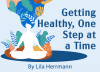 Getting Healthy, One Step at a Time