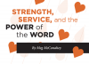 Strenght, Service, and the Power of the Word