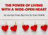 The Power of Living with a Wide-Open Heart