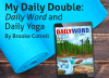 My Daily Double: Daily Word and Daily Yoga