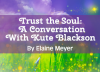 Trust the Soul: A Conversation With Kute Blackson